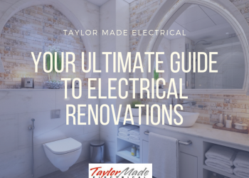 Your ultimate guide to electrical renovations