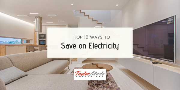 Top ways to Save on your electricity bill